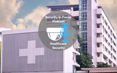 Episode 3: Healthcare Security Systems
