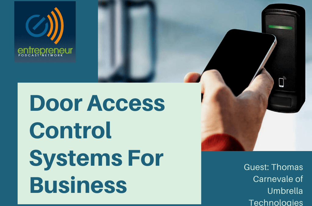 Business Door Access Control Systems for Entrepreneurs